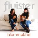Blommekind/Fluister