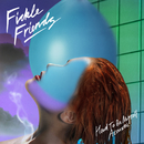Hard To Be Myself (Acoustic)/Fickle Friends