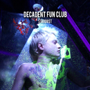 Stardust/Decadent Fun Club