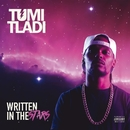 Written In The Stars/Tumi Tladi