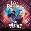 EP Tão Prático (Ao Vivo / Vol. 1)/Léo & Raphael