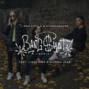 Bængshot (Remix) (feat. KingSkurkOne, Linda Pira, Silvana Imam)/Linda Vidala