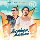 Acabou Acabou (Quando Eu Digo Que Acabou) (Ao Vivo)/Gabriel Diniz, Wesley Safadão