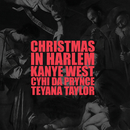 Christmas In Harlem (feat. Prynce Cy Hi, Teyana Taylor)/Kanye West