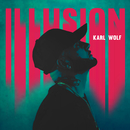 Illusion (Radio Edit)/Karl Wolf