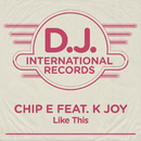 Like This (feat. K. Joy)/Chip E