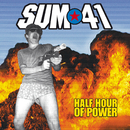 Half Hour Of Power/Sum 41