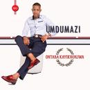 Ontaba Kayikhonjwa/Umdumazi
