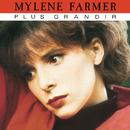 Plus grandir/Mylène Farmer