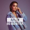 BIG BAD BITTER/Adelén