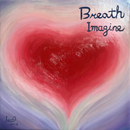 Imagine/Breath