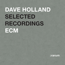 Selected Recordings/Dave Holland