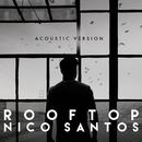 Rooftop (Acoustic Version)/Nico Santos