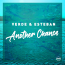 Another Chance (Remixes)/Verde & Esteban