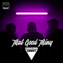 That Good Thing/Chasing Abbey