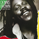 The Prophet Rides Again/Dennis Brown