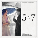 5 To 7 (Original Motion Picture Soundtrack)/Danny Bensi, Saunder Jurriaans