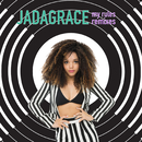 My Rules Remixes/Jadagrace