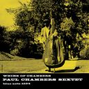 ウィムズ・オブ・チェンバーズ/Paul Chambers