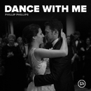 Dance With Me/Phillip Phillips