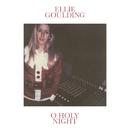 O Holy Night/Ellie Goulding
