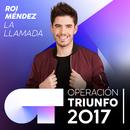 La Llamada (Operación Triunfo 2017)/Roi Méndez