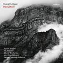 Induuchlen/Heinz Holliger, Anna Maria Bacher, Albert Streich, Swiss Chamber Soloists