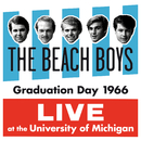 Graduation Day 1966: Live At The University Of Michigan/ザ・ビーチ・ボーイズ
