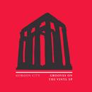 Grooves On The Vinyl - EP/Gorgon City