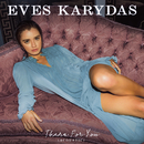 There For You (Acoustic)/Eves Karydas