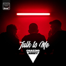 Talk To Me/Chasing Abbey