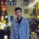 Mencintaimu/Alvin Chong