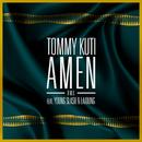 Amen (RMX) (feat. Young Slash, Laïoung)/Tommy Kuti