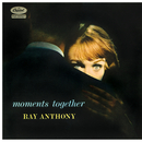 Moments Together/Ray Anthony And His Orchestra