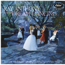 Ray Anthony Plays For Dream Dancing/Ray Anthony