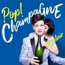 Pop! Champagne/Sinclair
