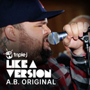 Dumb Things (triple j Like A Version) (feat. Paul Kelly)/A.B. Original