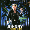 Stade de France 98 - Johnny allume le feu (Live)/Johnny Hallyday