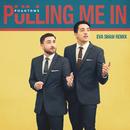 Pulling Me In (Eva Shaw Remix)/Phantoms