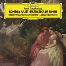 チャイコフスキー:幻想序曲<ロメオとジュリエット><フランチェスカ・ダ・リミニ>/Israel Philharmonic Orchestra, Leonard Bernstein