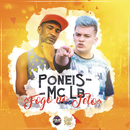 Fogo No Teto/MC Poneis, MC LB