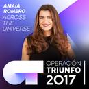 Across The Universe (Operación Triunfo 2017)/Amaia Romero