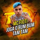 Joga O Bum Bum Tam Tam/Mc Fioti