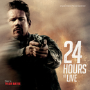 24 Hours To Live (Original Motion Picture Soundtrack)/Tyler Bates