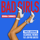 Bad Girls (Scandal Remix EP)/Donna Summer