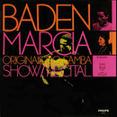 Show/Recital (Ao Vivo)/Baden Powell, Márcia, Os Originais Do Samba