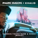 Thunder / Young Dumb & Broke (Medley)/Imagine Dragons, Khalid