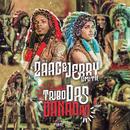 Tribo Das Danadas/Mc Zaac, Jerry Smith