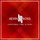 Christmas Time Is Here/Kevin Ross