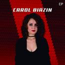 Carol Biazin (EP)/Carol Biazin
